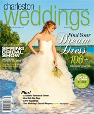 Charleston Weddings Magazine - Spring 2013